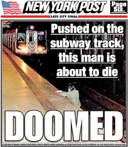 """The New York Post front page caption reads: """"Ki Suk Han of Queens, hurled onto the tracks, tries to climb to safety...as the train bears down on him in Midtown. He was fatally struck seconds later"""""""