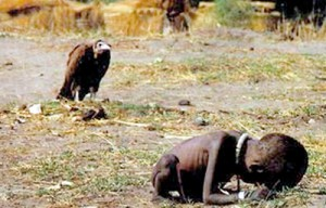 Example from the past:Kevin Carter's Pulitzer Prize photograph of a starving toddler trying to reach a feeding center when a vulture looks on.