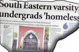 Our story on homeless South Eastern undergrads draws favourable response