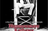 Award winning 'Hunuwataye Kathawa' in Colombo