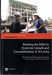 """""""Building the Skills for Economic Growth and Competitiveness in Sri Lanka"""""""
