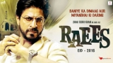 'Raees' soon