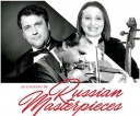 'An Evening of  Russian Masterpieces'