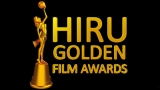 Hiru Golden Film Awards to recognise cinema talents