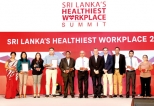 Healthiest Workplace Summit, for the first time in Sri Lanka