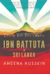 Battuta in Lanka: Not just the past but  a contemporary narrative too