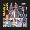 AOD Class of 2020, graduating in a pivotal moment of time