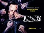 'Nobody' in cinemas now